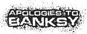 Photo of logo for Apologies to Banksy